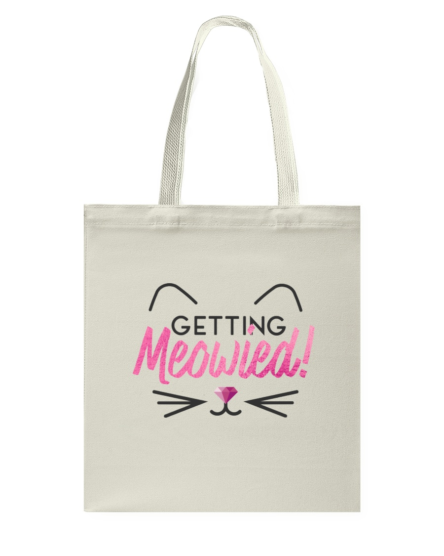 Getting Meowied Tote Bag
