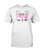 Here to Purrty Classic T-Shirt front