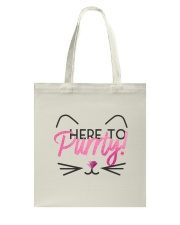 Here to Purrty Tote Bag back