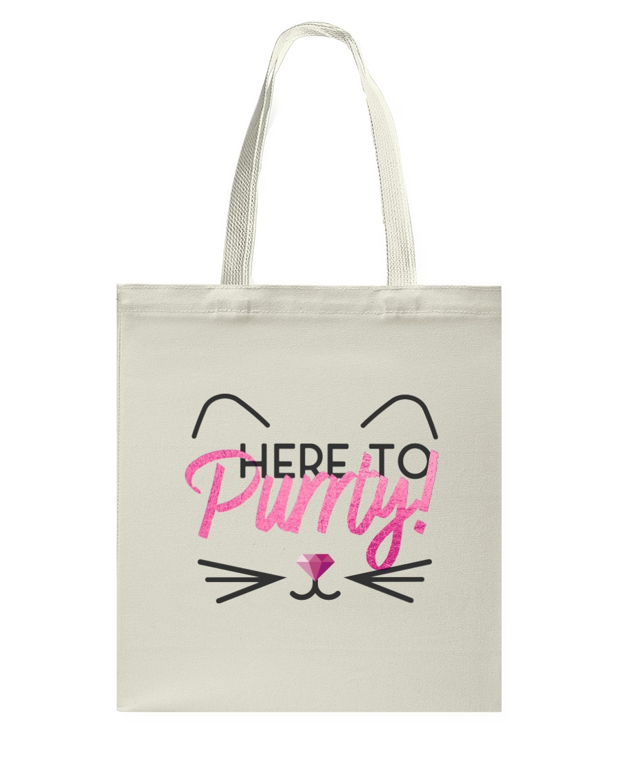 Here to Purrty Tote Bag