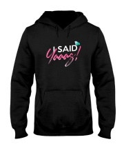I Said Yas Hooded Sweatshirt thumbnail
