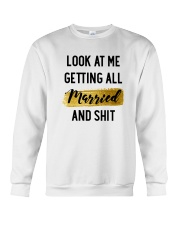 Look at me Getting all Married Crewneck Sweatshirt thumbnail