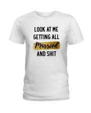 Look at me Getting all Married Ladies T-Shirt thumbnail