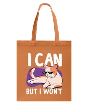 I Can But I Won't Tote Bag thumbnail
