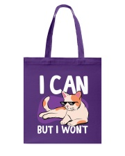 I Can But I Won't Tote Bag back
