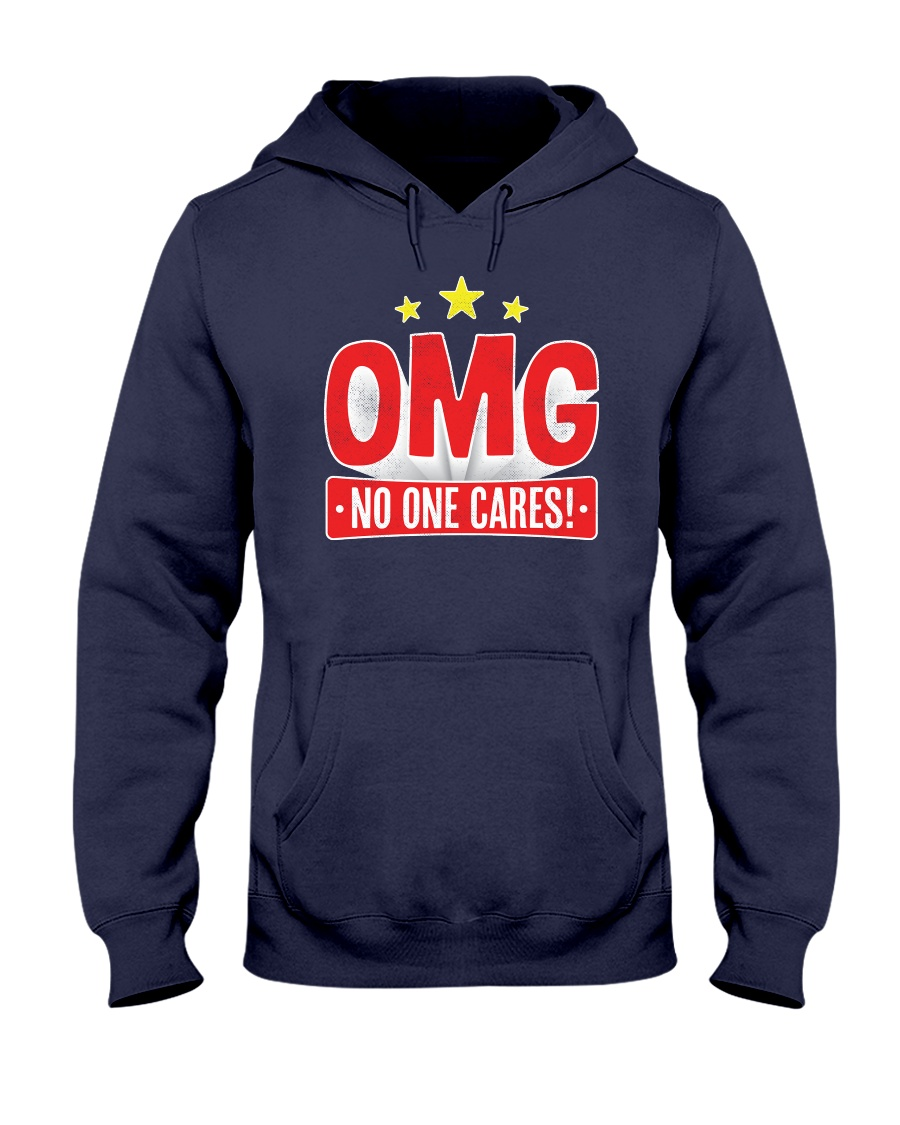 OMG No One Cares Hooded Sweatshirt