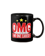 OMG No One Cares Mug front
