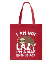 I Am Not Lazy I'm A Nap Enthusiast Tote Bag thumbnail
