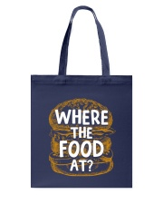 Where The Food At Tote Bag thumbnail