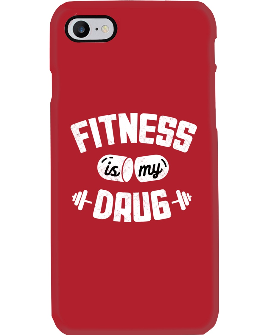 Fitness Is My Drug Phone Case