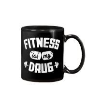 Fitness Is My Drug Mug thumbnail