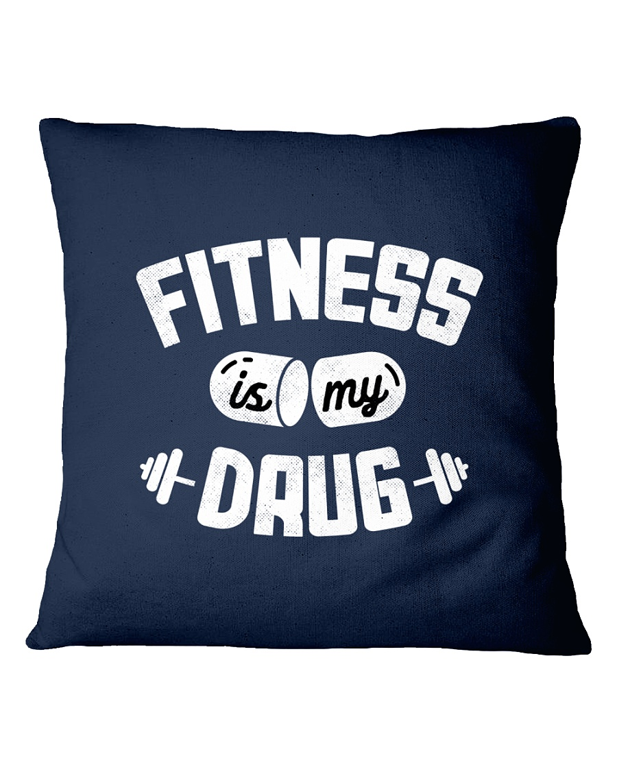 Fitness Is My Drug Square Pillowcase