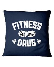 Fitness Is My Drug Square Pillowcase thumbnail