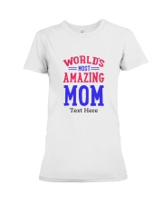 Personalized gifts for Mom Premium Fit Ladies Tee front