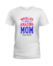 Personalized gifts for Mom Ladies T-Shirt thumbnail
