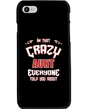 I'm That Crazy Aunt Phone Case thumbnail