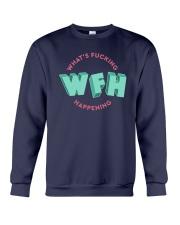WFH - What's Fucking Happening Crewneck Sweatshirt thumbnail