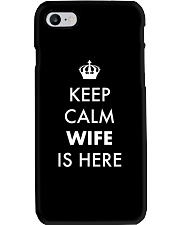 Keep Calm Wife is Here Phone Case thumbnail