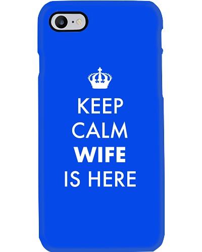 Keep Calm Wife is Here