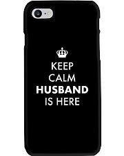 Keep Calm Husband is Here Phone Case thumbnail