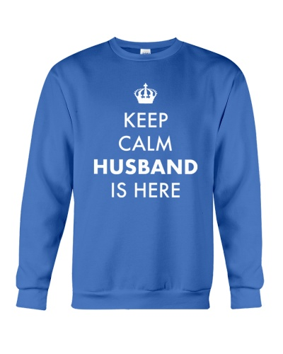 Keep Calm Husband is Here