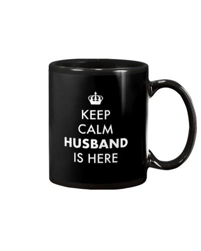 Keep Calm Husband is Here