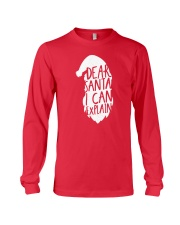 Dear Santa I Can Explain Long Sleeve Tee thumbnail