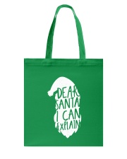 Dear Santa I Can Explain Tote Bag thumbnail