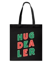 Hug Dealer Tote Bag thumbnail