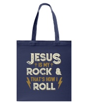 Jesus is my rock and that's how I roll Tote Bag thumbnail