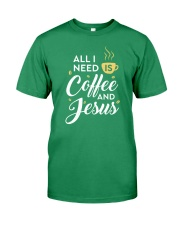 All I need is coffee and Jesus Premium Fit Mens Tee thumbnail