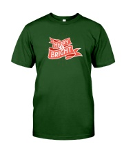 Merry And Bright Classic T-Shirt front