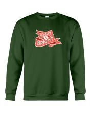 Merry And Bright Crewneck Sweatshirt front
