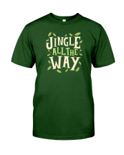 Jingle All The Way Classic T-Shirt thumbnail