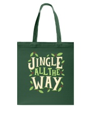 Jingle All The Way Tote Bag thumbnail