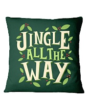 Jingle All The Way Square Pillowcase thumbnail