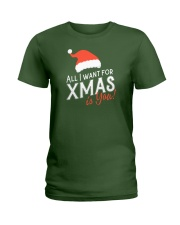 All I Want For Xmas Is You Ladies T-Shirt tile