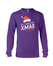 All I Want For Xmas Is You Long Sleeve Tee front
