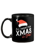 All I Want For Xmas Is You Mug back