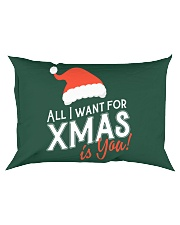 All I Want For Xmas Is You Rectangular Pillowcase tile