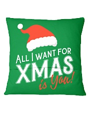 All I Want For Xmas Is You Square Pillowcase back