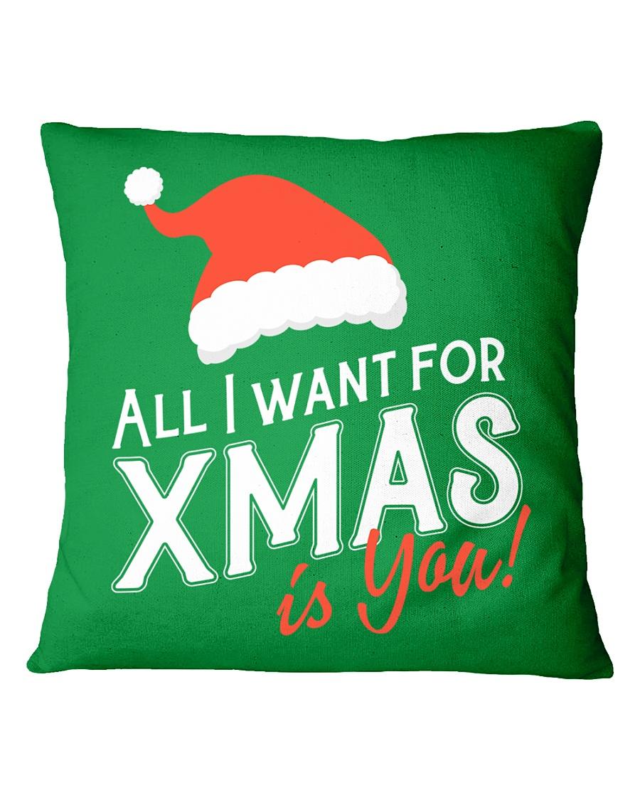 All I Want For Xmas Is You Square Pillowcase