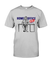 Home Office CEO Classic T-Shirt front