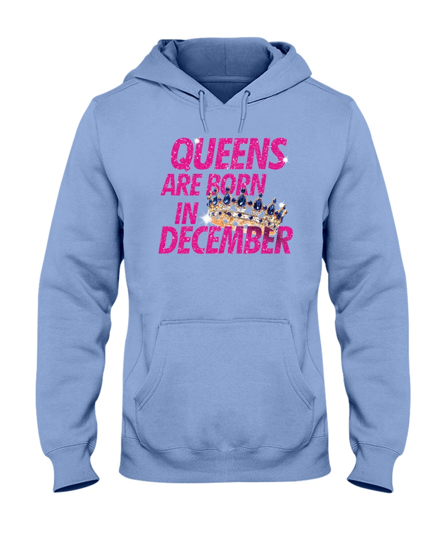 Queens Are Born in December Hooded Sweatshirt