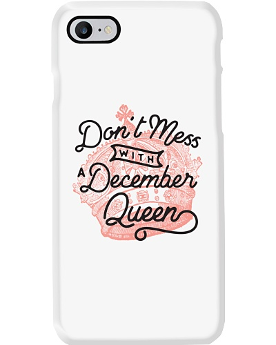 Don't Mess With a December Queen