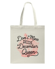 Don't Mess With a December Queen Tote Bag thumbnail