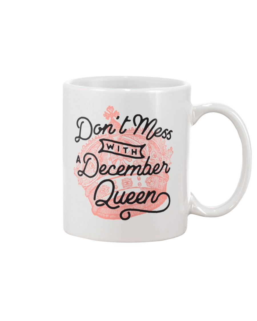 Don't Mess With a December Queen Mug