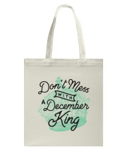 Don't Mess With a December King Tote Bag thumbnail