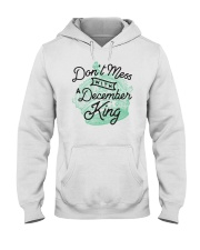 Don't Mess With a December King Hooded Sweatshirt thumbnail