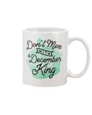 Don't Mess With a December King Mug tile
